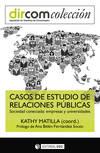 Casos de estudio de relaciones públicas. Sociedad conectada: empresas y universidades