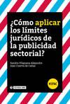 ¿Cómo aplicar los límites jurídicos de la publicidad sectorial?á
