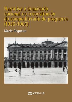 Narrativa e imaxinario nacional na reconstrución do campo literar