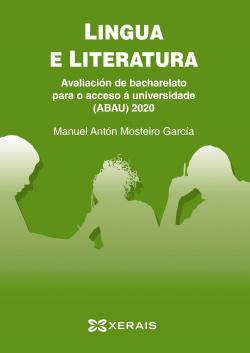 ABAU 2020. Lingua e literatura. Avaliación de bacharelato para o acceso á Universidade