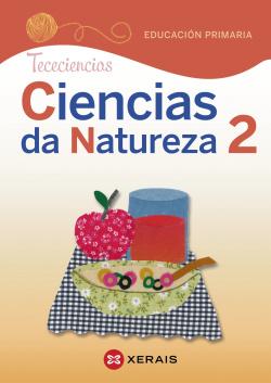 Ciencias da Natureza 2. Educación Primaria. Proxecto Tececiencias (2020)