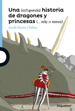 una estupenda hisroria de dragones y princesas mas o menos