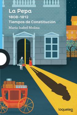 la PEPA 1808-1812 tiempos de Constitución