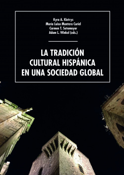 La tradición cultural hispánica en una sociedad global