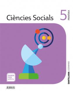 CIENCIES SOCIALS 5 PRIMARIA SABER FER AMB TU