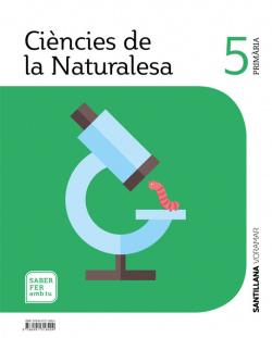 CIENCIES DE LA NATURALESA 5 PRIMARIA SABER FER AMB TU