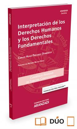 INTERPRETACIÓN DE LOS DERECHOS HUMANOS Y LOS DERECHOS FUNDAMENTALES