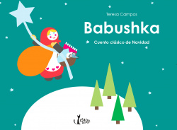Babushka. Cuento clasico de Navidad
