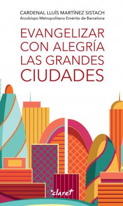 Evangelizar con alegría las grandes ciudades