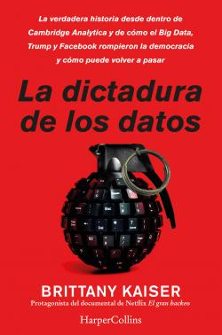 La dictadura de los datos. la verdadera historia desde dentro de