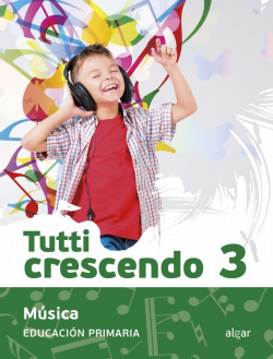 MÚSICA 3ºPRIMARIA TUTTI CRESCENDO