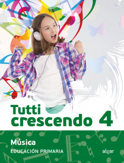 MÚSICA 4ºPRIMARIA TUTTI CRESCENDO
