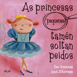 AS PRINCESAS (PEQUENAS) TAMÈN SOLTAN PEIDOS