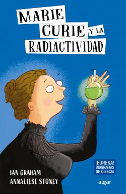 Marie Curie y la radiactividad