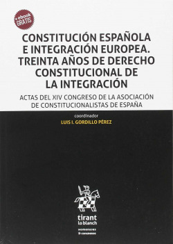 CONSTITUCIÓN ESPAÑOLA E INTEGRACIÓN EUROPEA
