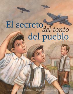 EL SECRETO DEL TONTO DEL PUEBLO