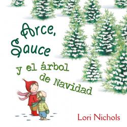 ARCE, SAUCE Y EL ARBOL DE NAVIDAD
