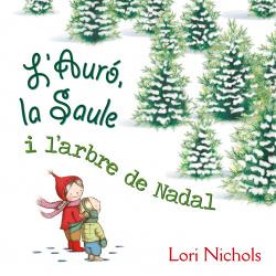 L'AURO, LA SAULE I L'ARBRE DE NADAL