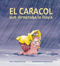 EL CARACOL QUE DETESTABA LA LLUVIA