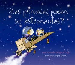 ¿Las princesas pueden ser astronautas