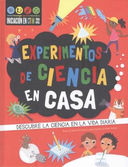 Experimentos de ciencia en casa