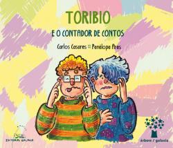 TORIBIO E O CONTADOR DE CONTOS