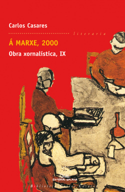 A MARXE, 2000 OBRA XORNALISTICA IX (BCC)