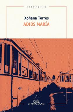ADIÓS MARÍA