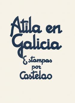 ATILA EN GALICIA