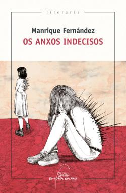 OS ANXOS INDECIDOS
