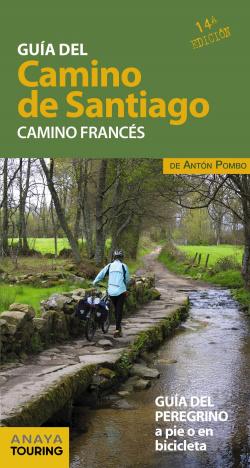 GUÍA DEL CAMINO DE SANTIAGO: CAMINO FRANCÈS 2019