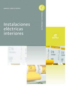 INSTALACIONES ELECTRICAS DE INTERIORES GRADO MEDIO DE INSTALACIONES ELECTRICAS Y AUTOMATICAS