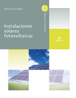 INSTALACIONES SOLARES FOTOVOLTAICAS GRADO MEDIO DE INSTALACIONES ELECTRICAS Y AUTOMATICAS