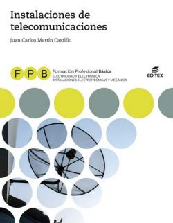 INSTALACIONES DE TELECOMUNICACIONES ELECTRICIDAD Y ELECTRONICA FORMACION PROFESIONAL BASICA
