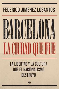 BARCELONA:LA CIUDAD QUE FUE
