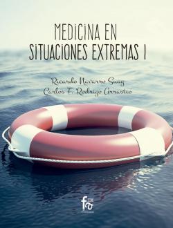 MEDICINA EN SITUACIONES EXTREMAS I (2ªEDICIÓN)