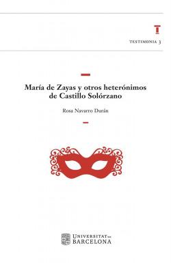 Mar¡a de Zayas y otros heterónimos de Castillo Solórzano