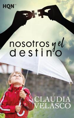 NOSOTROS Y EL DESTINO