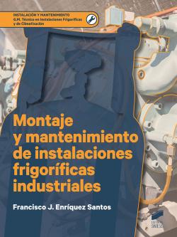 MONTAJE MANTENIMIENTO INSTALACION FRIGORIFICAS INDUSTRIALES
