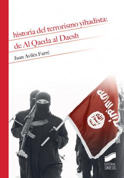 HISTORIA DEL TERRORISMO YIHADISTA:DE AL QAEDA AL DAESH