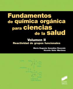 FUNDAMENTOS QUIMICA ORGANICA PARA CIENCIAS LA SALUD II