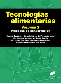 TECNOLOGÍAS ALIMENTARIAS. VOLUMEN 2