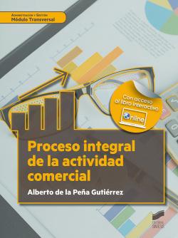 PROCESO INTEGRAL DE LA ACTIVIDAD COMERCIAL. MÓDULO TRANSVERSAL