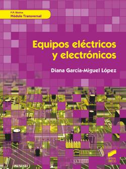 EQUIPOS ELÉCTRICOS Y ELECTRÓNICOS. MÓDULO TRANSVERSAL