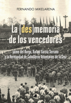 LA [DES]MEMORA DE LOS VENCEDORES