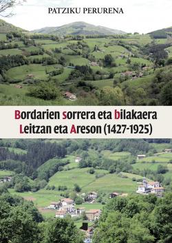 BORDARIEN SORRERA ETA BILAKEARA LEITZAN ARSEON
