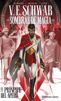 Sombras de magia: El príncipe del acero