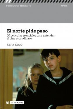 EL NORTE PIDE PASO.50 peliculas entender cine escandinavo