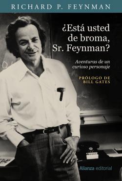 ESTÁ USTED DE BROMA, SEÑOR FEYNMAN?