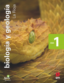 Biología y geología. 1 ESO. Savia Nueva Generación. La Rioja